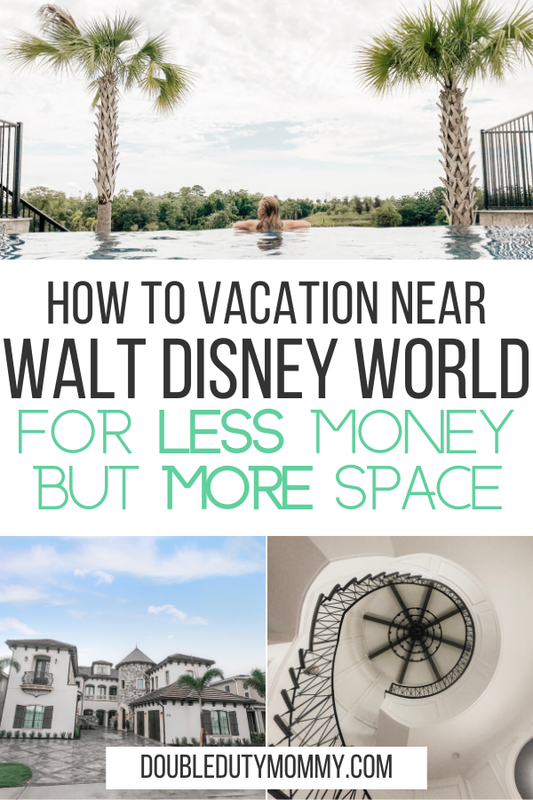 How to Vacation near Walt Disney World For Less.