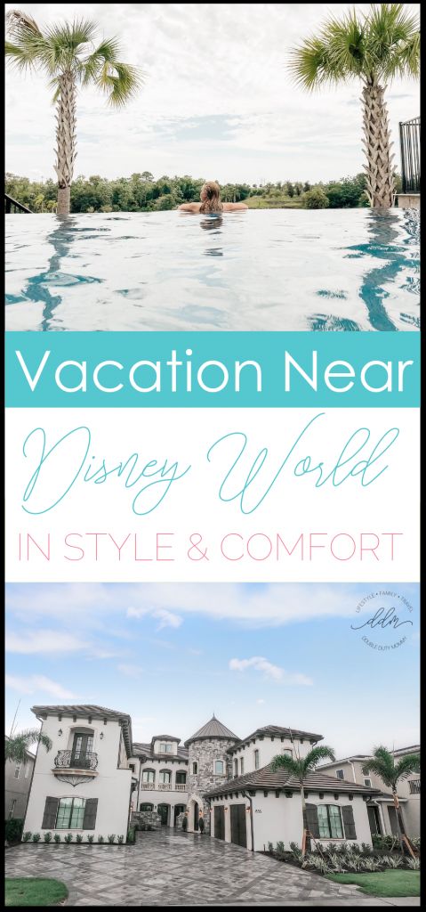 Vacation Near Disney World in Style and Comfort